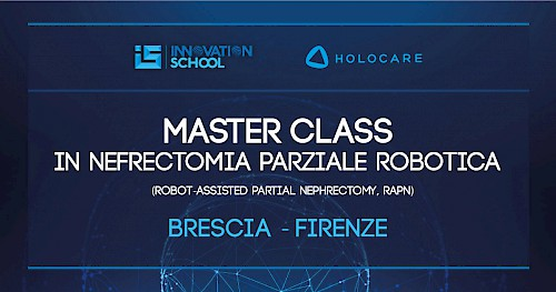 INNOVATION SCHOOL - Master class in Nefrectomia Parziale Robotica - Firenze