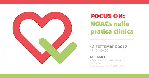 FOCUS ON: NOACs nella pratica clinica - MILANO