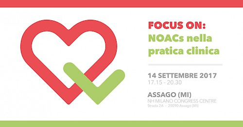 FOCUS ON: NOACs nella pratica clinica - ASSAGO (MI)