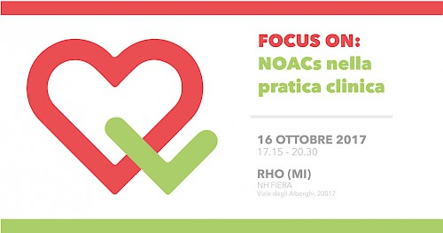 FOCUS ON: NOACs nella pratica clinica -- RHO (MI)
