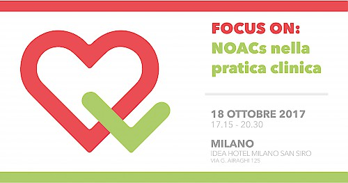 FOCUS ON: NOACs nella pratica clinica . Milano