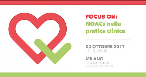 FOCUS ON: NOACs nella pratica clinica .. Milano