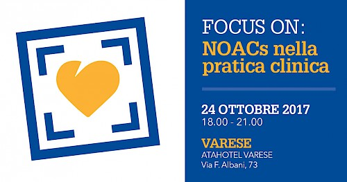 FOCUS ON: NOACs nella pratica clinica - Varese