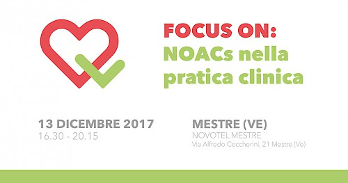 FOCUS ON: NOACs nella pratica clinica - Mestre