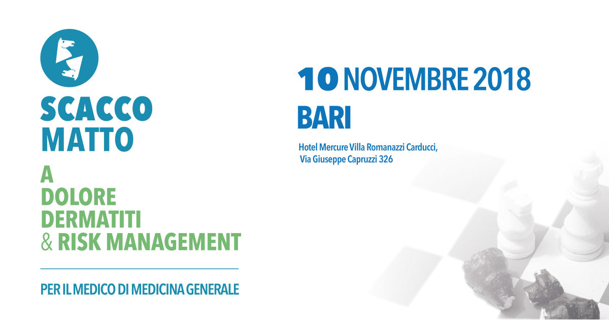 Scacco Matto a Dolore Dermatiti & Risk Management - Bari