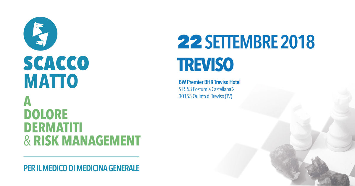 Scacco Matto a Dolore Dermatiti & Risk Management - Treviso