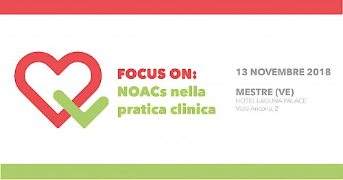 FOCUS ON:  NOACs nella  pratica clinica