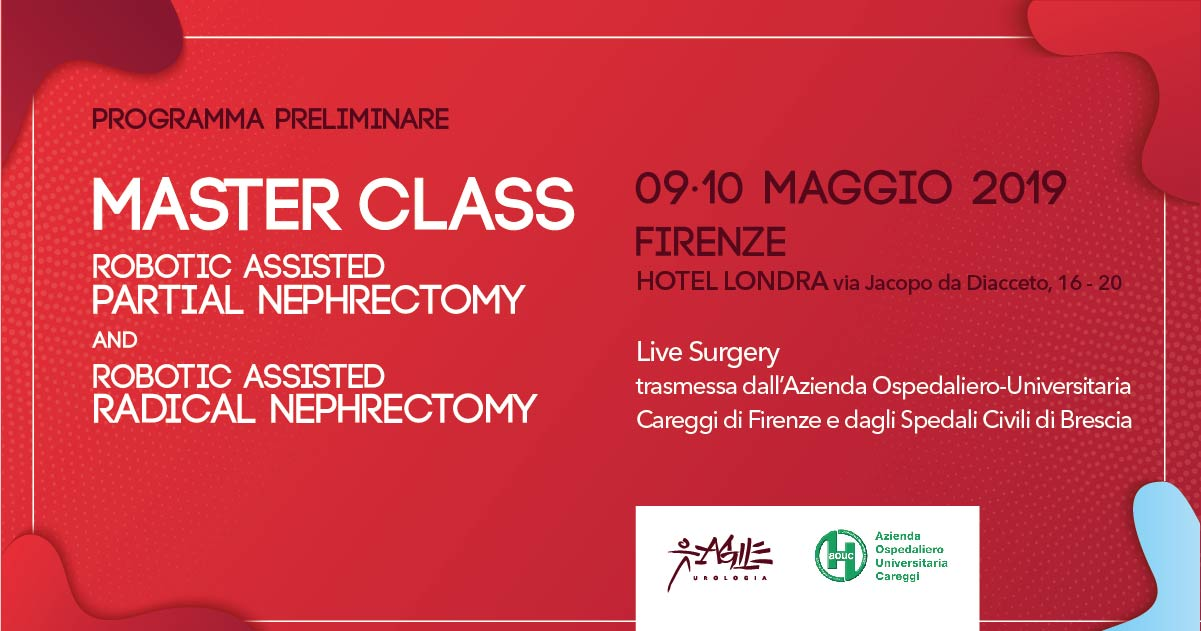 MASTER CLASS - ROBOTIC ASSISTED  PARTIAL NEPHRECTOMY  and  ROBOTIC ASSISTED  RADICAL NEPHRECTOMY