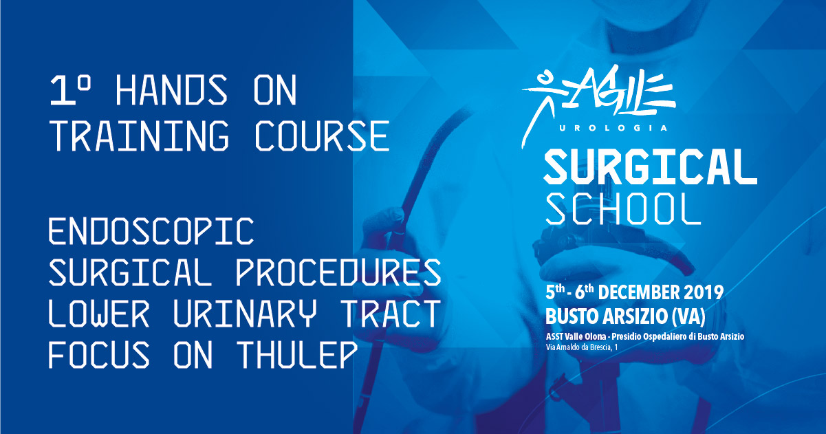 1° HANDS ON  TRAINING COURSE  ENDOSCOPIC  SURGICAL PROCEDURES  LOWER URINARY TRACT FOCUS ON THULEP