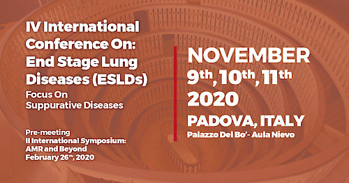 IV International Conference On:  End Stage Lung Diseases (ESLD) Focus On  Suppurative Diseases - Pre-meeting II International Symposium:  AMR and Beyond