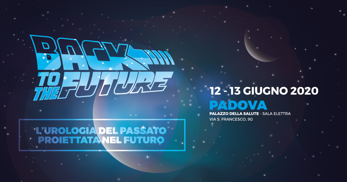 BACK TO THE FUTURE - L'UROLOGIA DEL PASSATO  PROIETTATA NEL FUTURO