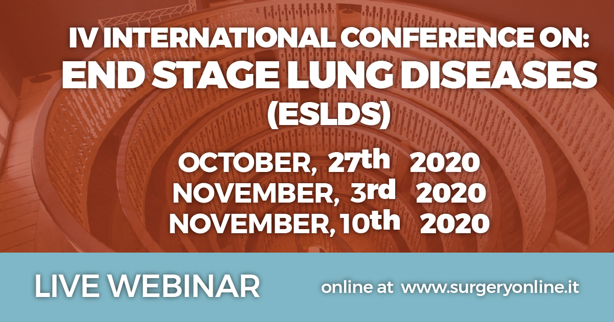 IV INTERNATIONAL CONFERENCE ON:  END STAGE LUNG DISEASES (ESLDS)