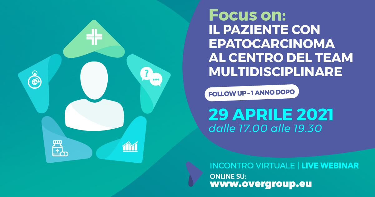 Focus on: IL PAZIENTE CON  EPATOCARCINOMA  AL CENTRO DEL TEAM  MULTIDISCIPLINARE - Follow up: 1 anno dopo