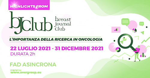 Highlights on: Breast Journal Club